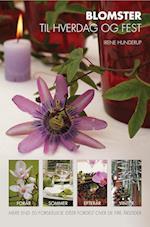 Blomster til hverdag og fest af Irene Hunderup