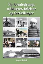 En bondedrengs udflugter, følelser og fortællinger (MinEgenBog.dk)