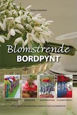 Blomstrende bordpynt af Irene Hunderup