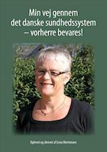 Min vej gennem det danske sundhedssystem - vorherre bevares!