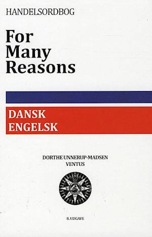 Bog indbundet Dansk-engelsk handelsordbog. for many reasons af Dorthe Unnerup-Madsen