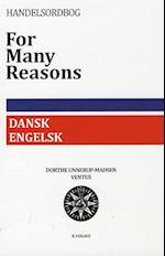 Dansk-engelsk handelsordbog. for many reasons (Ventus Handelsordbøger)