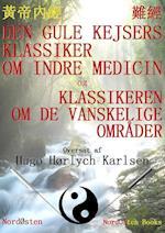 Den Gule Kejsers klassiker om indre medicin og Klassikeren om de vanskelige områder