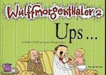Ups - (Wulffmorgenthaler vol 2)