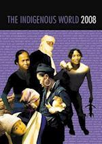 The Indigenous World 2008 (Indigenous World)