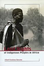 Land Rights of Indigenous Peoples in Africa