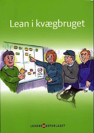 Bog, hæftet Lean i kvægbruget af Vibeke Fladkjær Nielsen, Susanne Pejstrup