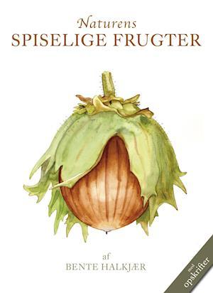 Bog indbundet Naturens spiselige frugter af Bente Halkjær
