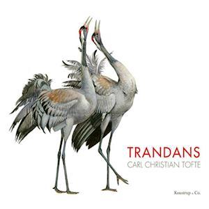Bog, indbundet Trandans af Carl Christian Tofte