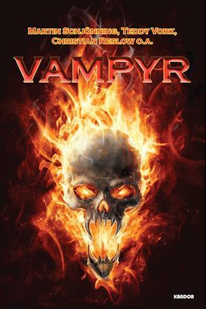 Vampyr af Christian Reslow, Teddy Vork, Martin Schjönning