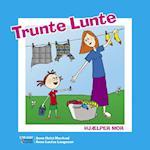 Trunte Lunte hjælper mor (Trunte Lunte serien)