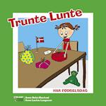 Trunte Lunte har fødselsdag (Trunte Lunte serien)