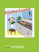Trunte Lunte laver mad
