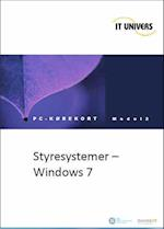 Styresystemer, Windows 7 (ICDL/PC-kørekort, nr. 2)