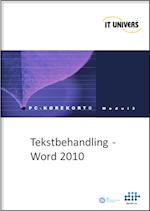 Tekstbehandling, Word 2010 (PC-kørekort, nr. 3)