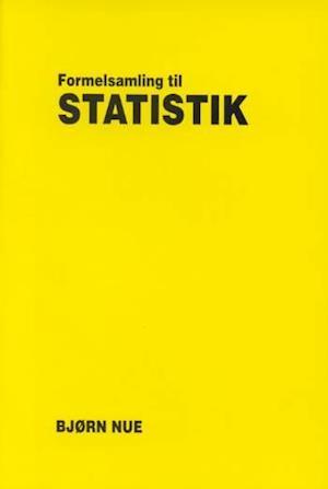 Bog, paperback Formelsamling til statistik af Bjørn Nue