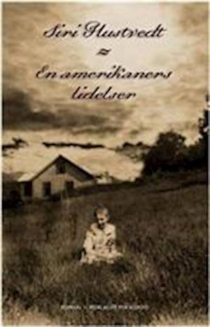 Bog, hæftet En amerikaners lidelser af Siri Hustvedt