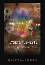 I lysets tjeneste (Religioner i Danmark)