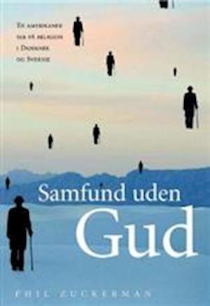 Bog, hæftet Samfund uden Gud af Phil Zuckerman