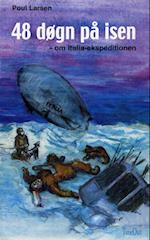 48 døgn på isen (Polarserien, nr. 3)