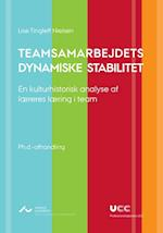 Teamsamarbejdets dynamiske stabilitet (UCC ph d)