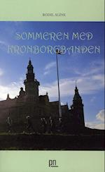 Sommeren med Kronborgbanden