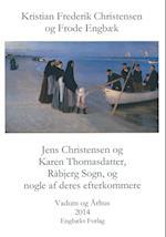 Jens Christensen og Karen Thomasdatter, Råbjerg Sogn, og nogle af deres efterkommere