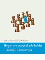 Bogen om ansættelsesforholdet - udfordringer, regler og afvikling
