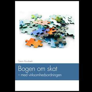 Bogen om skat - med virksomhedsordningen af Regnskabsskolen ApS