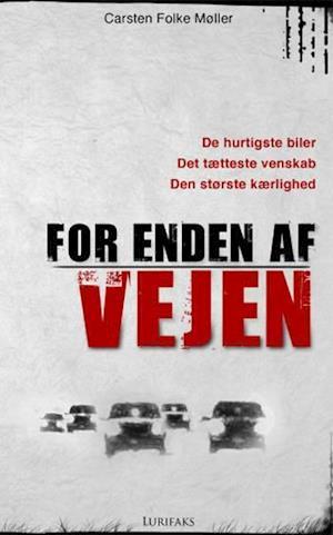 Bog, hæftet For enden af vejen af Carsten Folke Møller