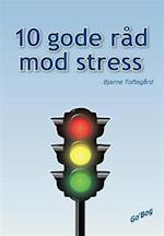 10 gode råd mod stress