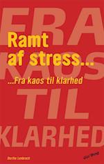 Ramt af stress