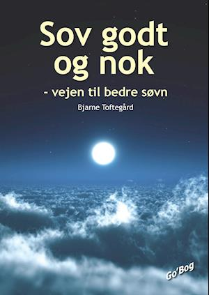 Sov godt og nok af Bjarne Toftegård