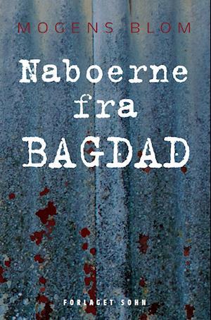 Bog, hæftet Naboerne fra Bagdad af Mogens Blom