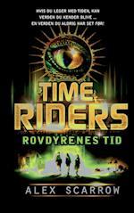Time Riders - rovdyrenes tid (TimeRiders, nr. 2)