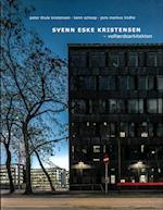 Svenn Eske Kristensen - velfærdsarkitekten
