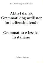 Aktivt dansk. Grammatik og ordliste på italiensk