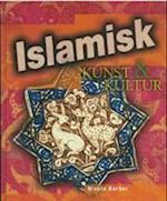 Islamisk kunst & kultur (Verdens kunst & kultur)