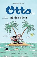 Otto på den øde ø af Rune Fleischer