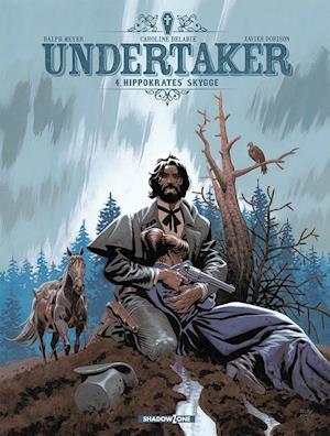Bog indbundet Undertaker 4: Hippokrates' skygge af Ralph Meyer Xavier Dorison