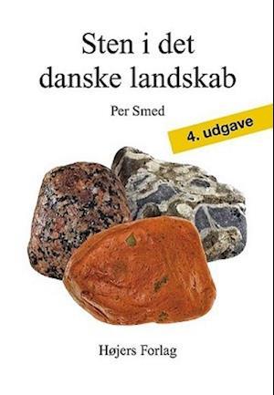 Bog indbundet Sten i det danske landskab af Per Smed