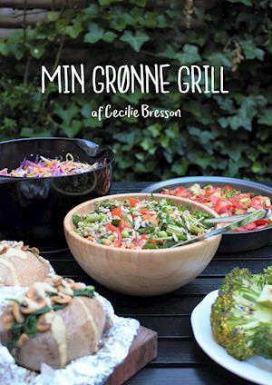 Min Grønne Grill af Cecilie Bresson