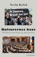 Kulturernes kaos - debatten om islam og integration