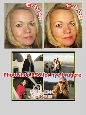 Photoshop CS6 for nye brugere af Martin Simon