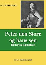 PETER DEN STORE OG HANS SØN