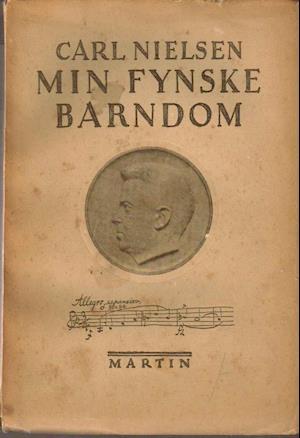 Min fynske barndom af Carl Nielsen