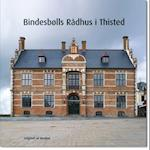 Bindesbølls rådhus i Thisted