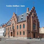 Tvedes Rådhus i Sorø