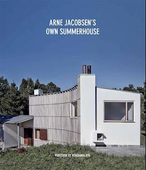 Arne Jacobsen's Own Summerhouse