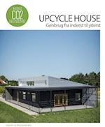 Upcycle House - genbrug fra inderst til yderst (Mini CO2 husene)